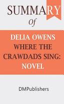 Summary Delia Owens Where The Crawdads Sing [Pdf/ePub] eBook