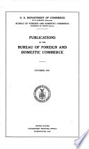 Publications Of The Bureau Of Foreign And Domestic Commerce
