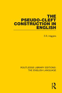 The Pseudo Cleft Construction in English