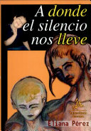 A donde el silencio nos lleve