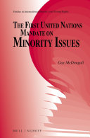 The First United Nations Mandate on Minority Issues