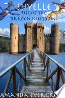 Shyelle   Rise of the Dragon Kingdoms