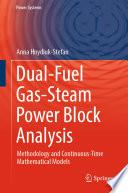 Dual Fuel Gas Steam Power Block Analysis