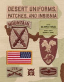 Desert Uniforms, Patches, and Insignia of the Us Armed Forces