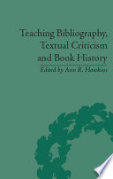 Teaching Bibliography Textual Criticism And Book History