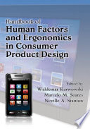 Handbook of Human Factors and Ergonomics in Consumer Product Design  2 Volume Set