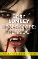 Necroscope  The Touch