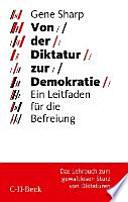 Von der Diktatur zur Demokratie  : ein Leitfaden für die Befreiung