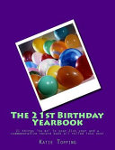The 21st Birthday Yearbook