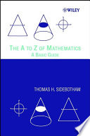 The A to Z of Mathematics