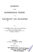 Elements Of The Mathemaical Theory Of Electricity And Magnetism