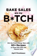 Bake Sales Are My B tch Book PDF