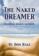 The Naked Dreamer- How to Interpret your bizarre dreams