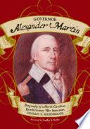 Governor Alexander Martin