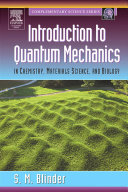 Introduction to Quantum Mechanics: in Chemistry, Materials Science, ...