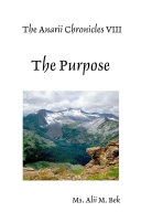 The Anarii Chronicles VIII - The Purpose