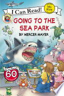 Little Critter  Going to the Sea Park Book PDF