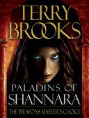 Paladins of Shannara: The Weapons Master's Choice (Short Story) [Pdf/ePub] eBook