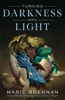 Turning Darkness Into Light Pdf/ePub eBook