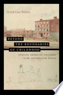 Beyond the Boundaries of Childhood