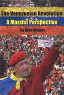 The Venezuelan Revolution - a Marxist perspective Pdf/ePub eBook