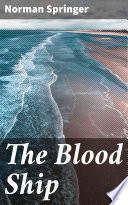 Free The Blood Ship Book