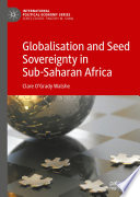 Globalisation and Seed Sovereignty in Sub Saharan Africa