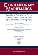 Algorithmic Problems of Group Theory  Their Complexity  and Applications to Cryptography