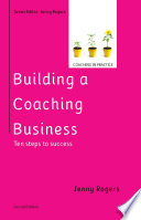 EBOOK  Building a Coaching Business  Ten steps to success 2e Book