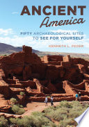 Ancient America  : Fifty Archaeological Sites to See for Yourself