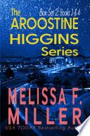 The Aroostine Higgins Series
