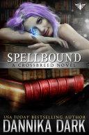 Spellbound (Crossbreed Series: Book 8)