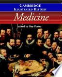The Cambridge Illustrated History of Medicine Book