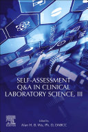 Self assessment Q A in Clinical Laboratory Science  III