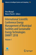 International Scientific Conference Energy Management of Municipal Facilities and Sustainable Energy Technologies EMMFT 2018 Book
