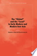The  Global  and the  Local  in Early Modern and Modern East Asia