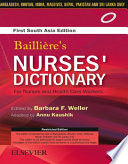 Bailliere's Nurses Dictionary for Nurses and Health Care Workers, 1st South Asia Edition - E-book