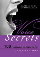 link to Voice secrets : 100 performance strategies for the advanced singer in the TCC library catalog