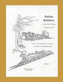 Nation Builders  Vol  1 Book PDF