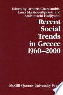 Recent Social Trends In Greece 1960 2000