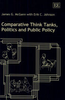 Comparative Think Tanks, Politics and Public Policy