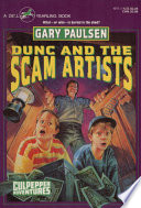 DUNC AND THE SCAM ARTISTS
