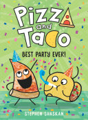 Pizza and Taco: Best Party Ever!