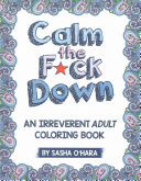 Calm the F ck Down Book PDF