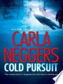 Cold Pursuit  A Black Falls Novel  Book 1