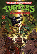 Teenage Mutant Ninja Turtles  Adventures Vol  3