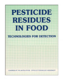 Pesticide residues in food : technologies for detection.