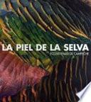 La piel de la selva