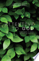 Attentive To God