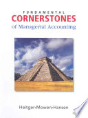 Fundamental Cornerstones of Managerial Accounting